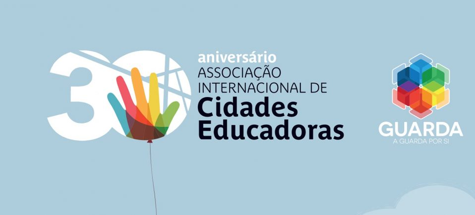 Dia Internacional das Cidades Educadoras comemorado hoje na Guarda